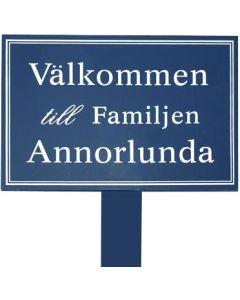 Trädgårdsskylt Välkommen till Familjen Annourlunda